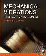 Mechanical Vibrations SI by Singiresu S. Rao (Paperback, 2011)