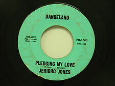 Jericho Jones 45 Pledging My Love / Misunderstood ~ Danceland VG