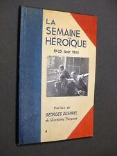 La semaine héroïque, 19-25 août 1944 LIBÉRATION DE PARIS 1944 Photos R. DOISNEAU