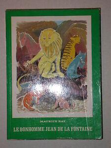 Le bonhomme Jean de La Fontaine - M. Rat aux éd. Brepols 1964 Bio poete