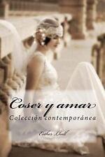 Coser y Amar : Colección Contemporánea by Esther Llull (2015, Paperback)