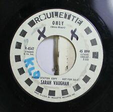 Jazz 45 Sarah Vaughn - Only / Wallflower Waltz On Roulette