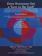 Does Everyone Get a Turn to Be God? : What about Equal Fame, Fortune and...