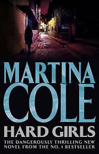 Hard Girls, Martina Cole | Hardcover Book | Acceptable | 9780755328680
