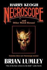 Harry Keogh: Necroscope And Other Weird Heroes! (tom Doherty Associates Books...