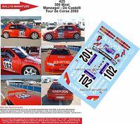 DECALS 1/18 REF 425 PEUGEOT 306 MAXI MANZAGOL TOUR DE CORSE 2002 RALLYE RALLY