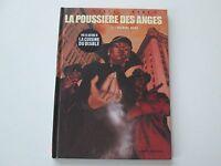 LA POUSSIERE DES ANGES T1 EO2011 TBE/TTBE BLANCHE NEIGE EDITION ORIGINALE DD1