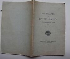 SICOTIÈRE M.L. DE LA: Bibliographie des journaux du département de l'Orne.1894