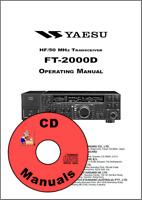 Yaesu FT-2000D CD OWNER'S MANUAL, Radio KJ4IYE CD ONLY