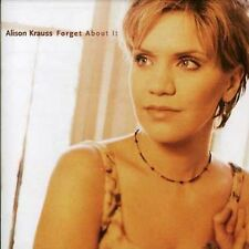 Forget About It - Alison Krauss (1999, CD NUOVO)