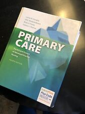 Primary Care the Art and Science of Advanced Practice Nursing: Fourth edition