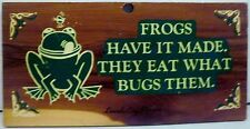 Frogs Have It Made They Eat What Bugs Them Wood Plaque Lincoln City Oregon