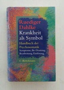 Krankheit als Symbol - Handbuch der Psychosomatik, Ruediger Dahlke, 1996