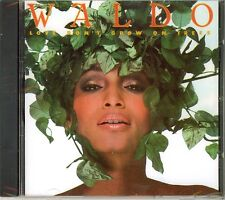 Waldo: Love Don't Grow On Trees (CD, Jun-2011, Funky Town Grooves) NEW SS oop