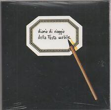 DIARIO DI VIAGGIO DELLA FESTA MOBILE - CD NUOVO SIGILLATO