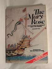 """""""Mary Rose"""": The Excavation and Raising of Henry VIII's Flagship, Rule, Margaret"""