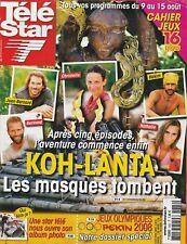 Télé Star N°1662 - 04/08/2008 - Koh-Lanta - Nana mouskouri - michelle ryan