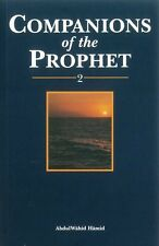 Companions of the Prophet (Muhammad - Peace be on him) Part 2