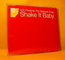MAXI Single CD DJD Presents The Hydraulic Dogs Shake It Baby 3TR 2002 House