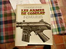 LE LIVRE DES ARMES  ,ARMES DE COMBAT INDIVIDUELLES VENNER 1974 ILLUSTRE