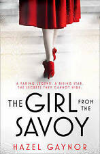 The Girl from the Savoy by Hazel Gaynor (Paperback, 2016)