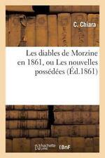 Les Diables de Morzine En 1861, Ou Les Nouvelles Possedees (Paperback or Softbac