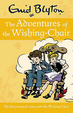 The Adventures of the Wishing-Chair by Enid Blyton (Paperback, 2013) Brand New