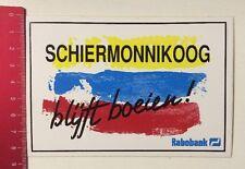 Aufkleber/Sticke: Schiermonnikoog Blÿft Boeien - Rabobank (020416170)