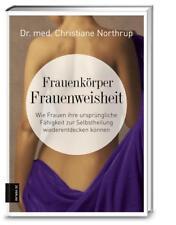 Frauenkörper - Frauenweisheit von Christiane Northrup (2017, Gebundene Ausgabe)