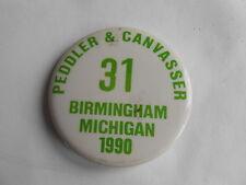 Vintage 1990 Birmingham Michigan Peddler & Canvasser Permit License Pinback
