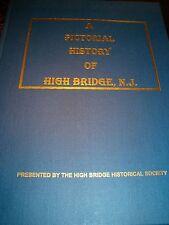 1995 History of High Bridge NJ-Historic Hunterdon County-Raritan River-Rare-1st