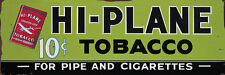 HI-PLANE TOBACCO ADVERTISING METAL SIGN
