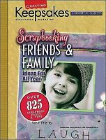 Scrapbooking Friends and Family Ideas for All Year (2004, Paperback, Revised)