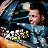ELI PAPERBOY REED - NIGHTS LIKE THIS - CD NEW (FREE UK POST)