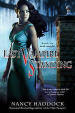 Last Vampire Standing (Paranormal Romance (Berkley)), Nancy Haddock, Very Good B