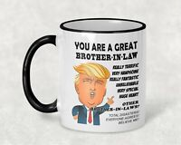 Gift for Brother In Law, Donald Trump Great Brother In Law Funny Mug