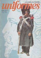 UNIFORMES LES ARMÉES DE L'HISTOIRE N°49 ED. ARGOUT
