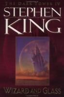 Wizard and Glass, 1st Plume Edition (The Dark Tower, Book 4) by Stephen King