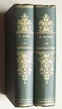 Les IRRIGATIONS Ronna 1888 1889 Tomes I et II reliés agriculture machines canaux