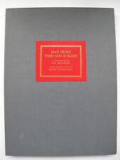 Ray Bradbury - MAN DEAD? THEN GOD IS SLAIN! (1977) – One of 26 copies. Signed.