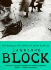 The Burglar Who Liked to Quote Kipling By Lawrence Block