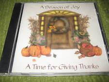 Original SEASON OF JOY Time For Giving Thanks Christmas CD 201