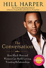 The Conversation: How Black Men and Women Can Build Loving, Trusting by Harper
