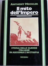 MOCKLER IL MITO DELL'IMPERO STORIA DELLE GUERRE ITALIANE IN ABISSINIA ETIOPIA 77
