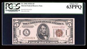 DBR 1934-A $5 FRN Hawaii Fr. 2302 PCGS 63 PPQ Serial L55301482A