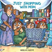 Just Shopping with Mom (A Golden Look-Look Book) by Mercer Mayer, Good Book