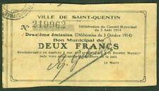 NECESSITE 2 FRANCS VILLE de SAINT QUENTIN BON MUNICIPAL ETAT: TB  lot 597