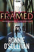 Framed,Ronnie O'Sullivan