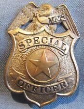 Original & OBSOLETE  Missouri/Kansas/Texas (MKT) Railroad Special Officer shield