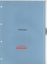 Honda CB 750 K7 SOHC Four (1977 >>) Genuine Supplement Shop Manual Addendum CV04